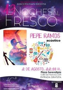 NOCHES AL FRESCO. CONCIERTO: Pepe Ramos en acústico. @ Plaza Serendipia